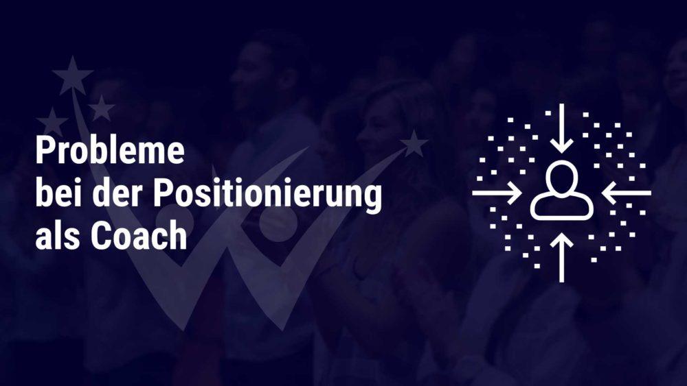 probleme positionierung als coach winning marketing beitragsbild